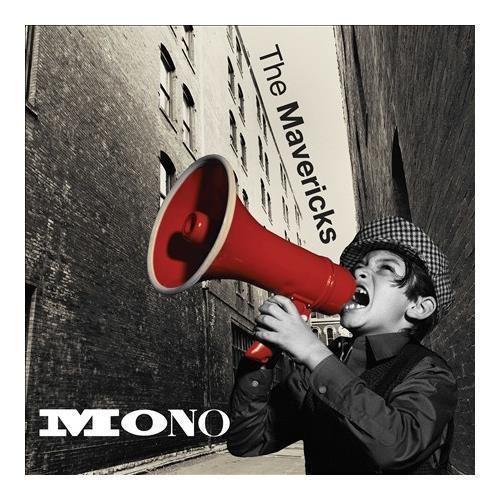 Mono (The Mavericks album) 68mediatumblrcom1da2ba3eb484063e3fed855e49d06b