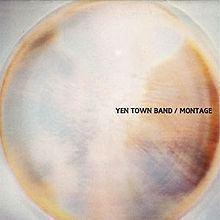 Montage (Yen Town Band album) httpsuploadwikimediaorgwikipediaenthumbb