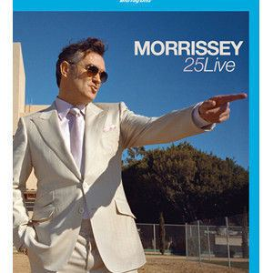 Morrissey: 25 Live Article Morrissey 25 Live DVD and Bluray Oct 21 2013