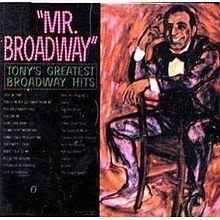Mr. Broadway: Tony's Greatest Broadway Hits httpsuploadwikimediaorgwikipediaenthumba