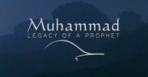 Muhammad: Legacy of a Prophet Watch Muhammad Legacy of a Prophet UPF