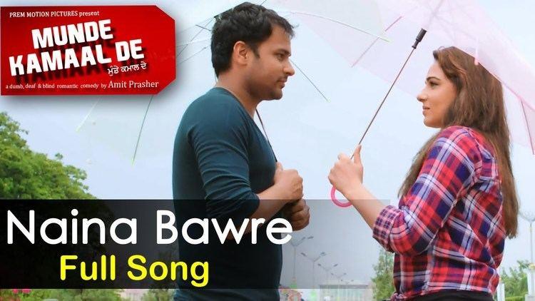 Munde Kamaal De New Punjabi Songs 2015 Naina Baawre Amrinder Gill Mandy