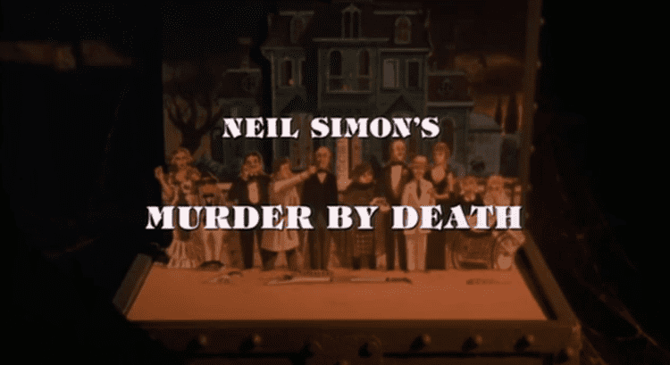 Murder by Death movie scenes Murder by Death written by Neil Simon has a lot of great things going for it starting with the incredible cast which features among others Peter Falk