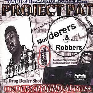 Murderers & Robbers httpsuploadwikimediaorgwikipediaenbb2Pro