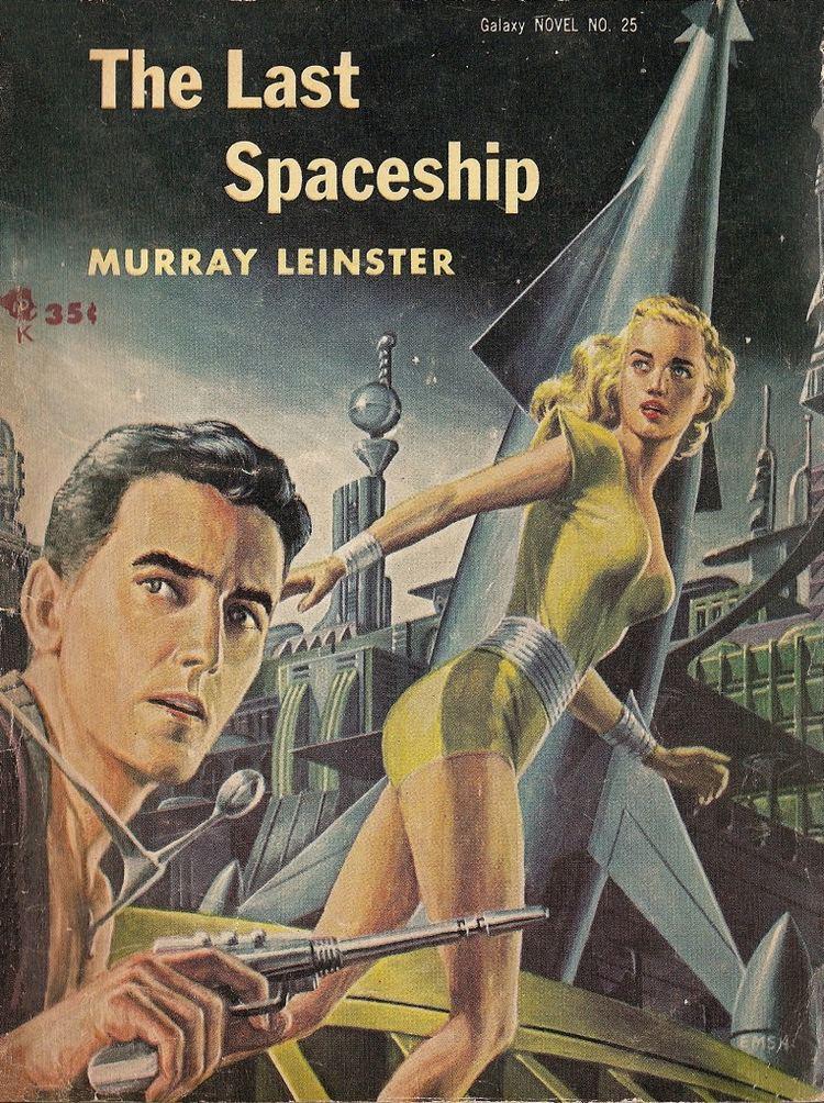 Murray Leinster Murray Leinster The Last Spaceship Galaxy SF Novel 25
