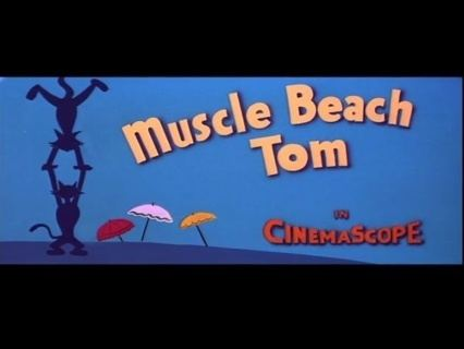Muscle Beach Tom Tom and Jerry Muscle Beach Tom B99TV