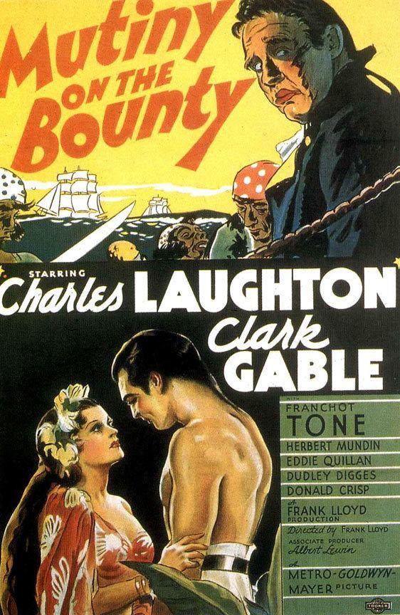 Mutiny on the Bounty (1935 film) Mutiny on the Bounty 1935 Best Picture Oscar Clark Gables Most