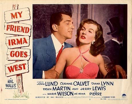 My Friend Irma Goes West Dean Martin and Corinne Calvet in the Movie My Friend Irma Goes