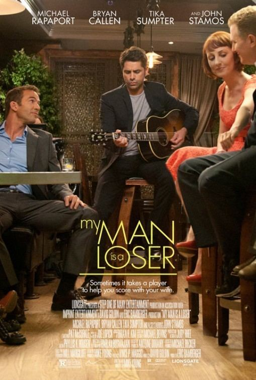 My Man Is a Loser My Man Is a Loser Movie Poster 2 of 2 IMP Awards