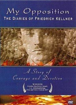 My Opposition: The Diaries of Friedrich Kellner httpsuploadwikimediaorgwikipediaenthumb9