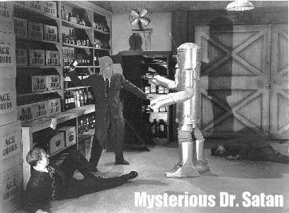 Mysterious Doctor Satan Mysterious Doctor Satan Dr SATANS ROBOT 1940 Pinterest