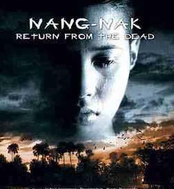 Nang Nak Wild Realm Reviews Nang Nak and Ghost of Mae Nak