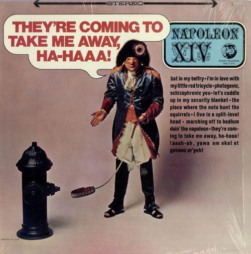 Napoleon XIV Napoleon XIV Theyre Coming To Take Me Away HaHaa US vinyl LP