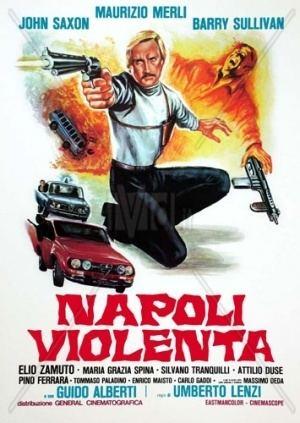 Violent Naples Violent Naples Napoli violenta Internet Movie Firearms Database