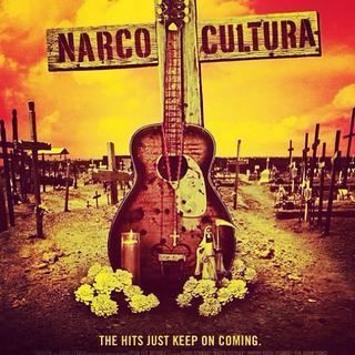 Narco Cultura Narco Cultura documentary examines musical affection for Mexicos