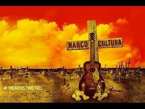Narco Cultura Documentary NARCO CULTURA TRAILER YouTube