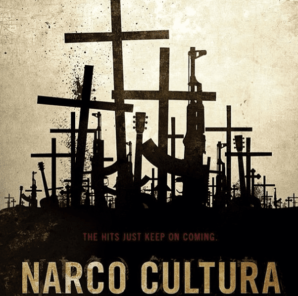 Narco Cultura Narco Cultura Drug Culture Musical Innovation and Depictions of