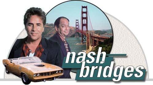 Nash Bridges NASH BRIDGESquot