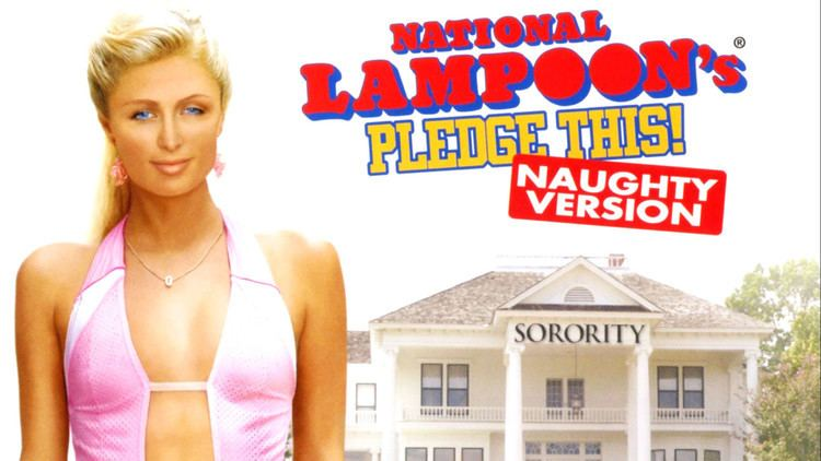 National Lampoon's Pledge This! Pledge This 2006 MovieBoozer