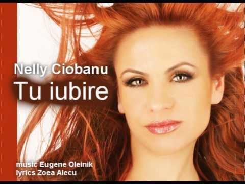 Nelly Ciobanu Nelly Ciobanu Tu Iubire YouTube