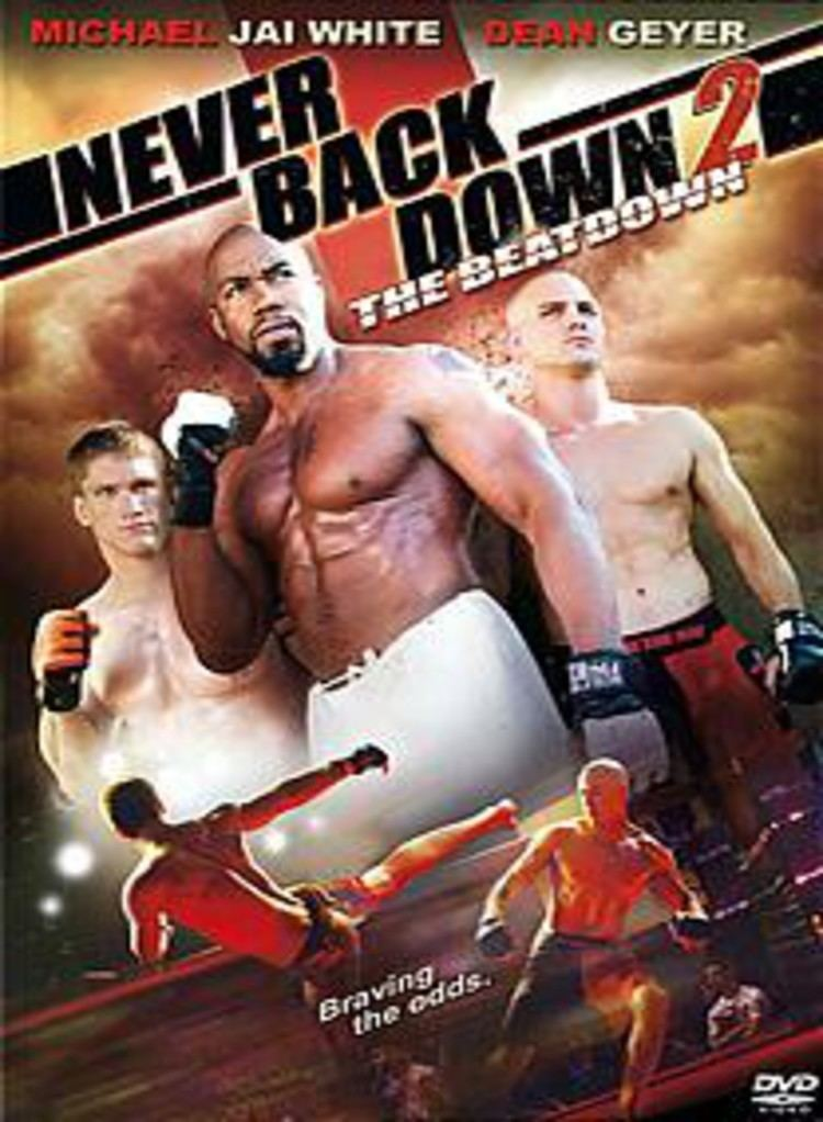Never Back Down 2: The Beatdown - Alchetron, the free social