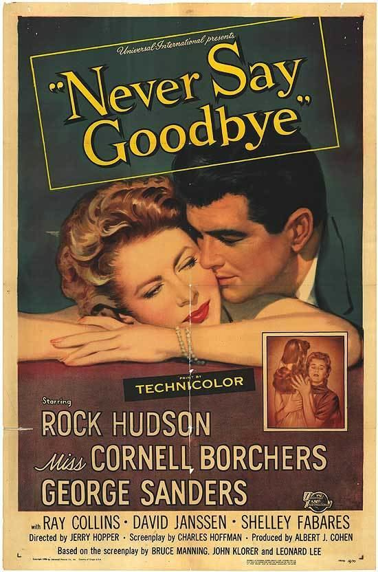 Never Say Goodbye (1956 film) Never Say Goodbye movie posters at movie poster warehouse