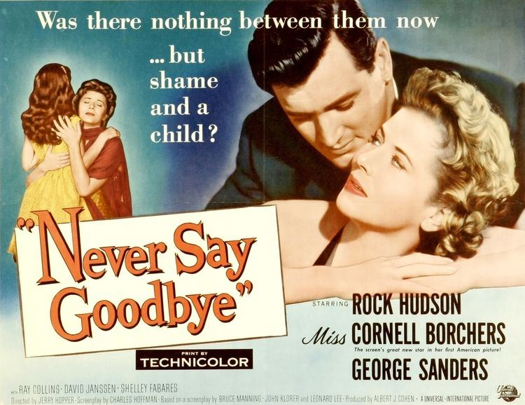 Never Say Goodbye (1956 film) Greenbriar Picture Shows Your Universal 50s Tour Awaits