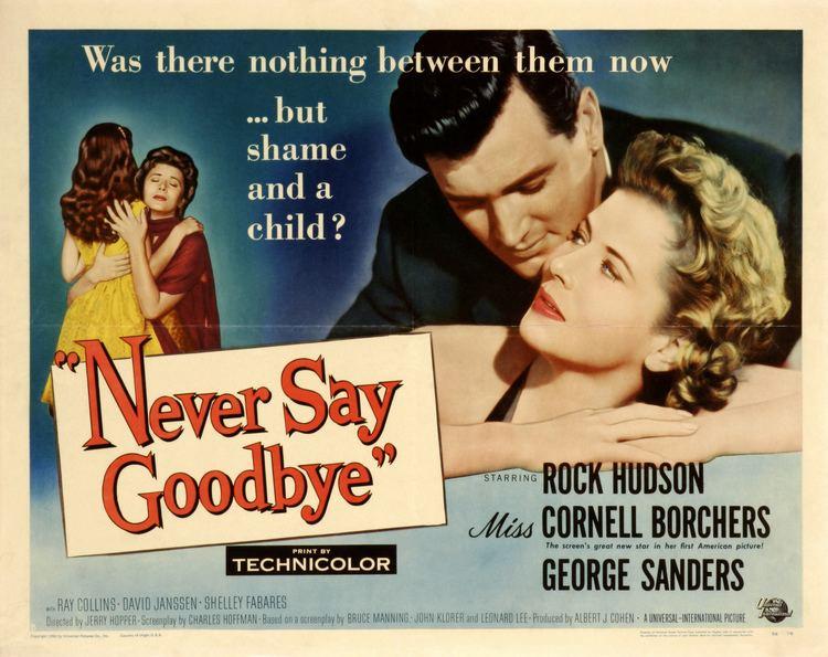 Never Say Goodbye (1956 film) Never Say Goodbye 1956