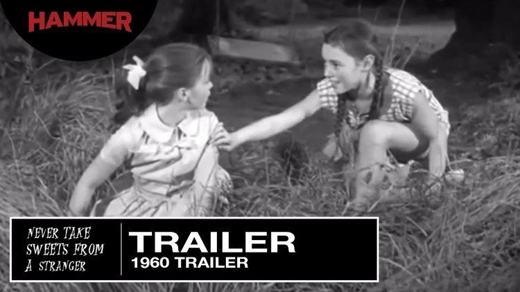 Never Take Sweets from a Stranger Never Take Candy from a Stranger 1960 Trailer YouTube