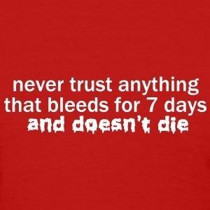 Never Trust a Woman Shop Never Trust A Woman TShirts online Spreadshirt