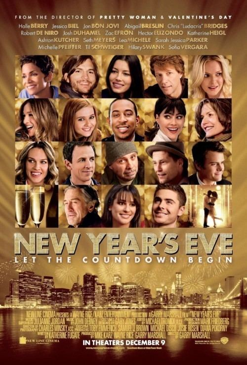 New Year's Eve (2011 film) Worst 2011 Weekend 39New Year39s Eve39 1 But Underperforming So Is