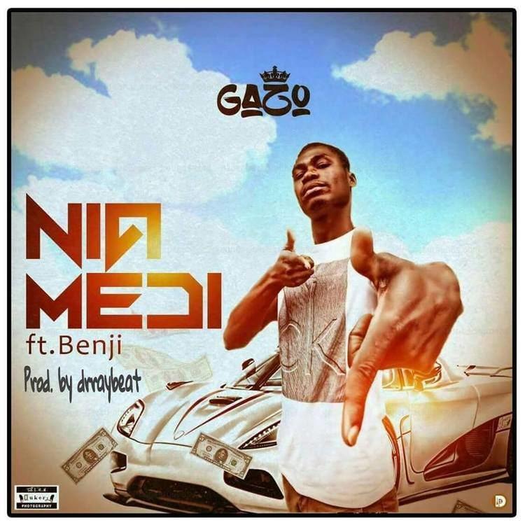 Nia Medi GAZO NIA MEDI FT BENJI PROD BY DR RAY BEAT Phylx Entertainment