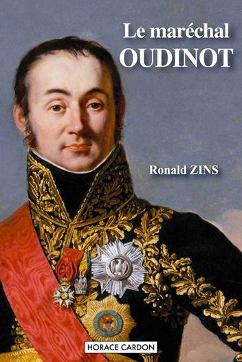 Nicolas Oudinot Le marchal Oudinot Bayard de la Grande Arme Acadmie