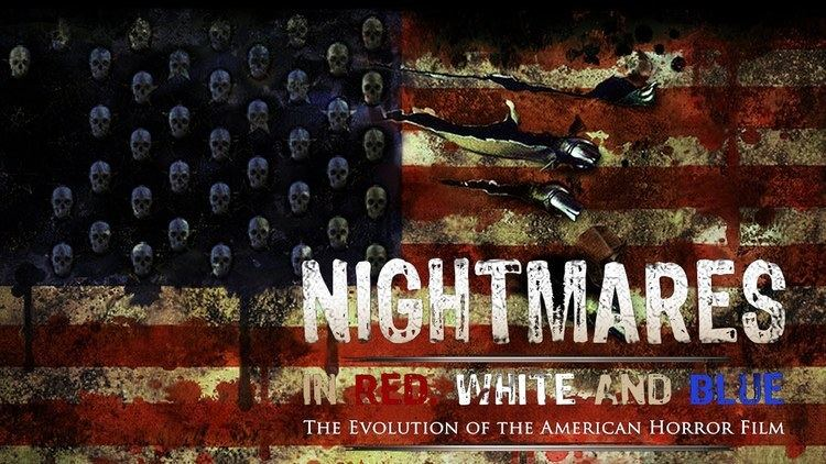 Nightmares in Red, White and Blue Nightmares in Red White and Blue Trailer Kritik Review Deutsch