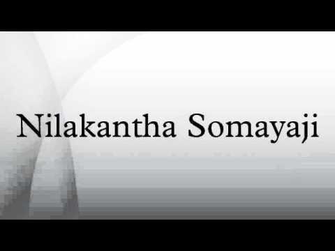 Nilakantha Somayaji Nilakantha Somayaji YouTube