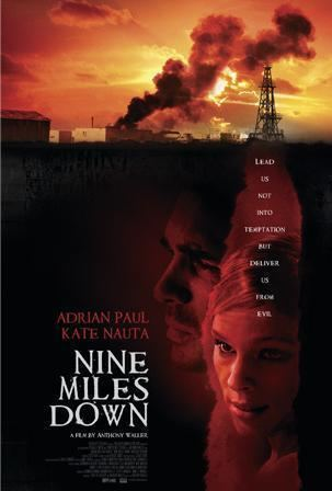 Nine Miles Down I Watch a Shit Film So You Dont Have To Nine Miles Down 2009