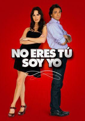 No eres tú, soy yo No Eres T Soy Yo 2010 for Rent on DVD DVD Netflix