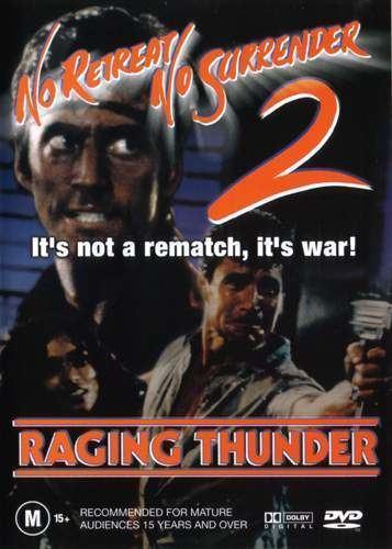 No Retreat, No Surrender 2 No Retreat No Surrender 2 Raging Thunder 1989