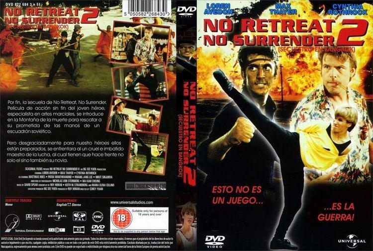 No Retreat, No Surrender 2 No Retreat No Surrender 2 Raging Thunder Watch free movies