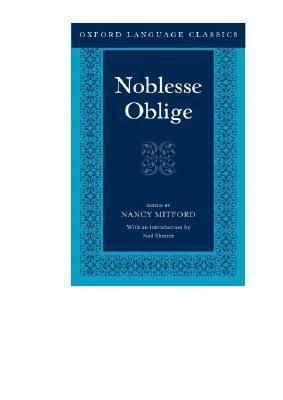 Noblesse Oblige (book) t2gstaticcomimagesqtbnANd9GcSaHbjMR2Jl3ECXS