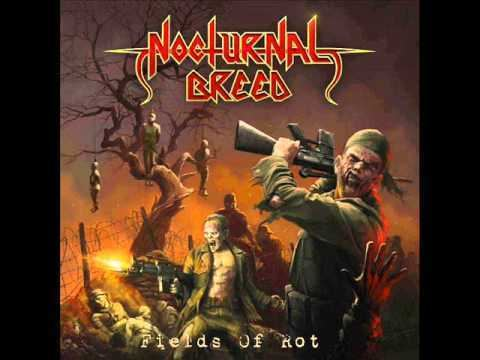 Nocturnal Breed Nocturnal Breed Fields Of Rot YouTube
