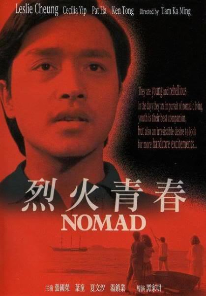 Nomad (1982 film) Lie huo qing chun Nomad 1982 Patrick Tam Terry Tong Cecilia