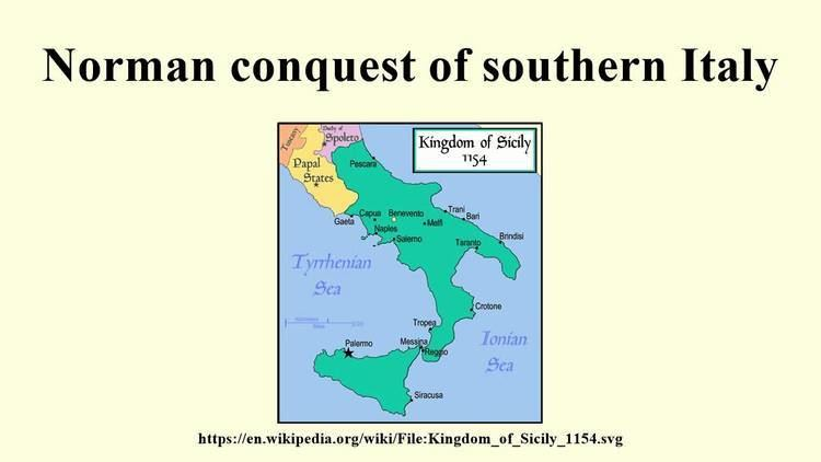 Norman conquest of southern Italy httpsiytimgcomvivYn2Pr78Z6Mmaxresdefaultjpg