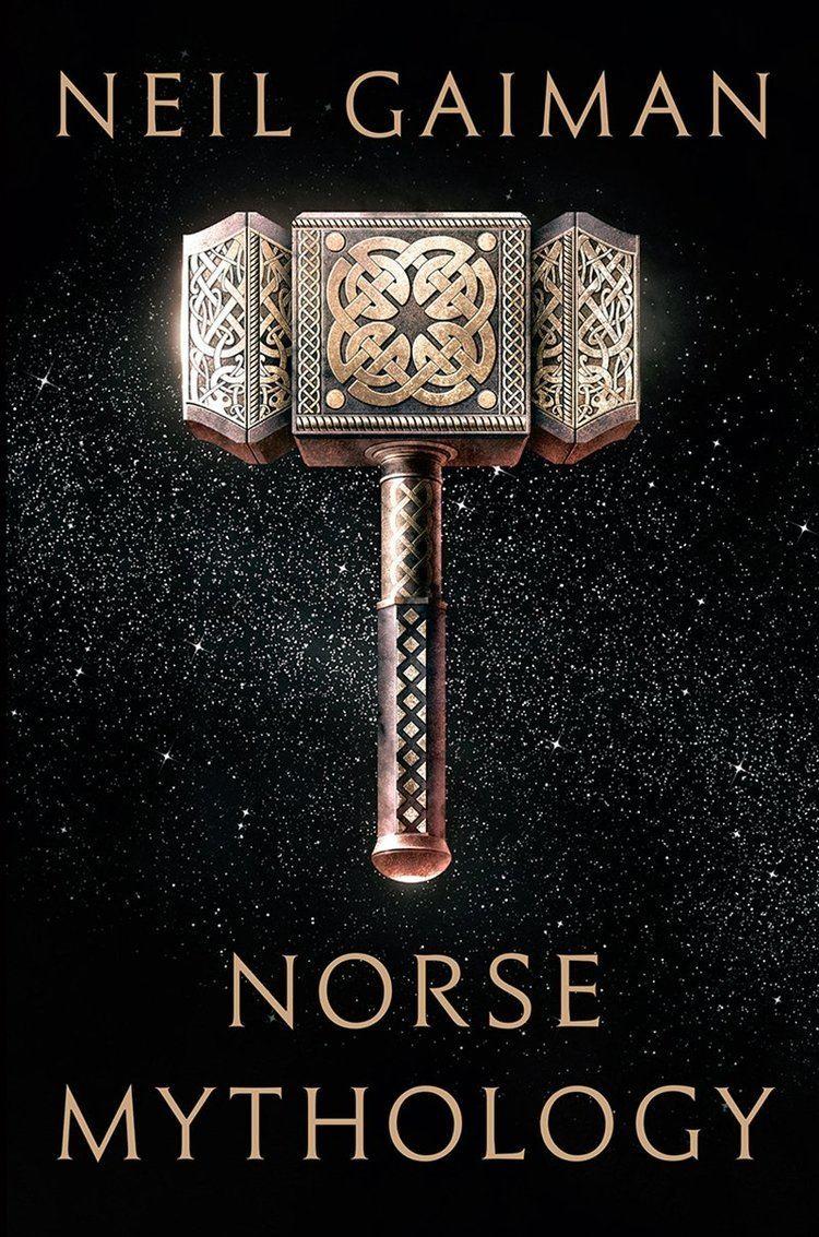 Norse mythology Neil Gaiman Neil39s Work Books Norse Mythology