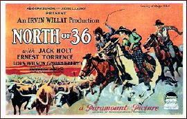 North of 36 A Western Movie Review by Walter Albert NORTH OF 36 1924
