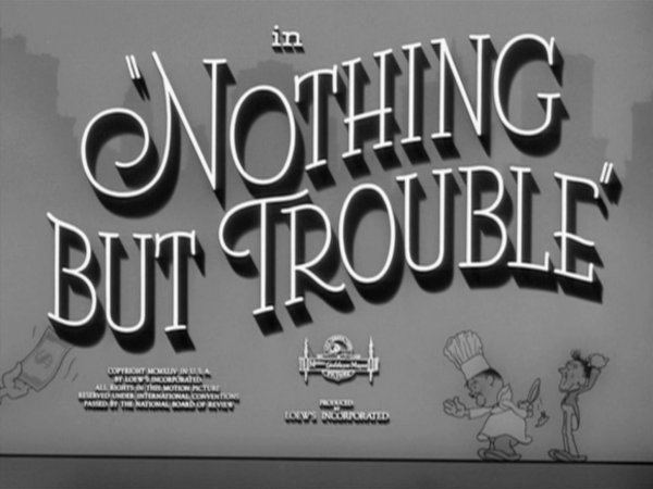 Nothing but Trouble (1944 film) movie scenes Nothing But Trouble Another Nice Mess The Films from the Hal Roach Studios and more