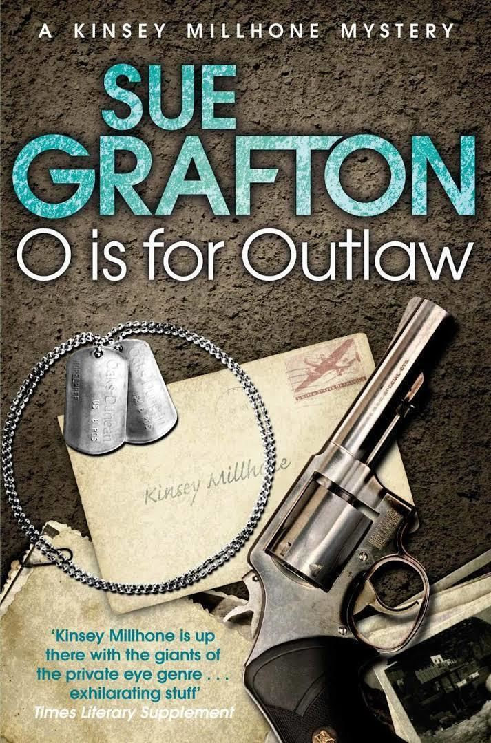 """""""O"""" Is for Outlaw """"O"""" Is for Outlaw"""