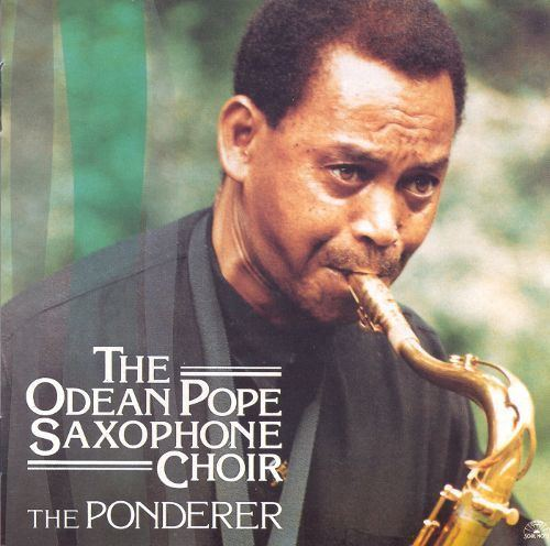 Odean Pope The Odean Pope Saxophone Choir Biography Albums Streaming Links