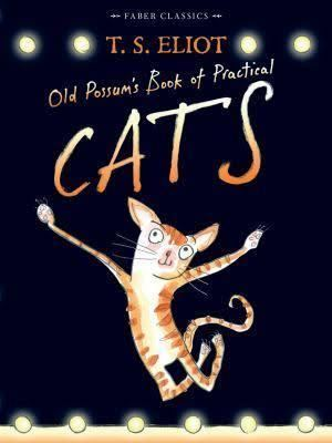Old Possum's Book of Practical Cats t1gstaticcomimagesqtbnANd9GcQyed9PpmBhMtIWKp