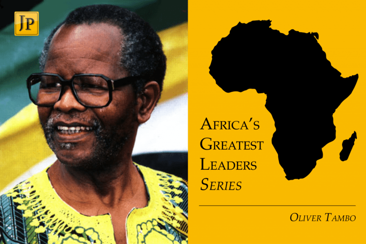 Oliver Tambo The Greatest African Leaders Oliver Tambo Joburg Post